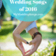 2016 Wedding Songs