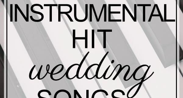 instrumental hit wedding songs