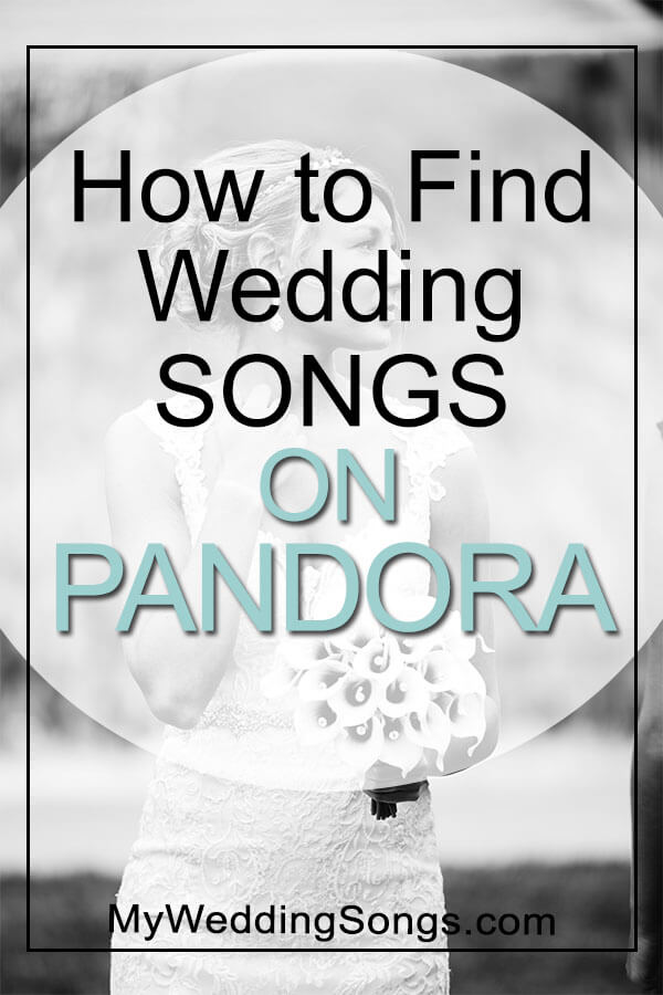 find wedding songs on Pandora