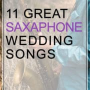 Saxophone Wedding Songs By 11 Great Saxophonists