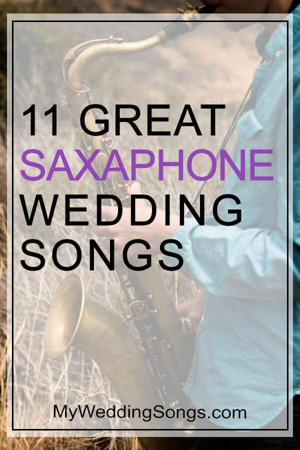 Saxophone Wedding Songs