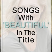 Beautiful Songs - Beautiful In The Song Title