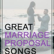 "Great Marriage Proposal Songs Not ""Marry Me"""