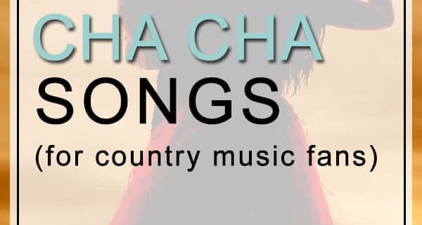 Cowboy Cha Cha Songs