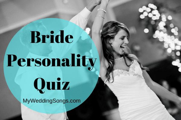 Take Bride Personality Quiz