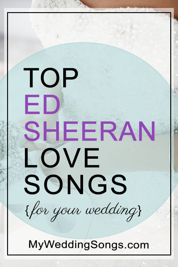 Ed Sheeran Love Songs