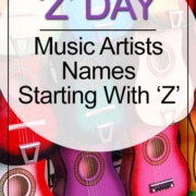 Z Day - Music Artists Names Starting With Letter Z