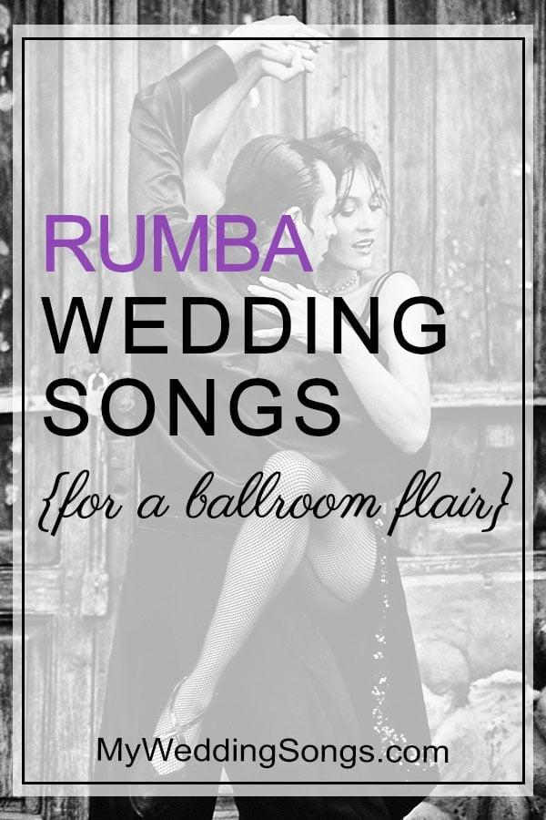 Rumba Wedding Songs For A Ballroom Flair | My Wedding Songs