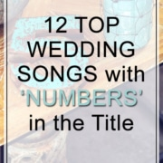 12 Great Wedding Songs with Numbers in the Title