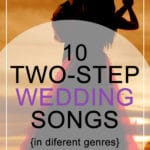 10 Two-Step Wedding Songs In Different Genres