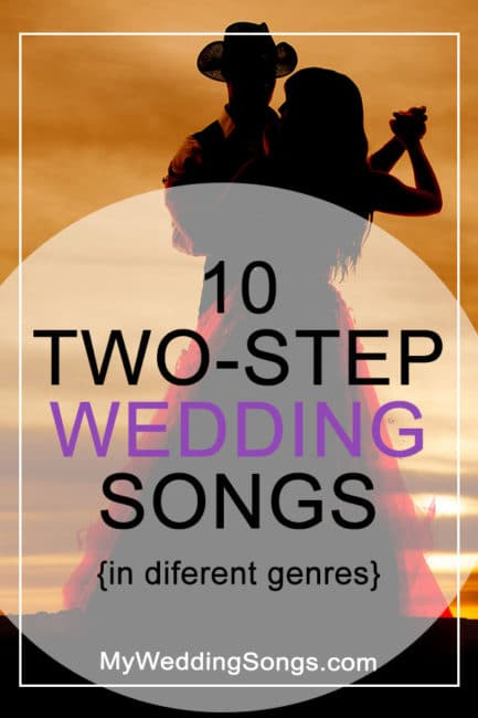 10 Two-Step Wedding Songs In Different Genres | My Wedding Songs