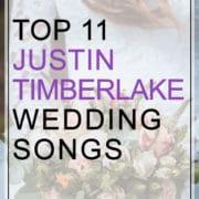 Top 11 Justin Timberlake Wedding Songs