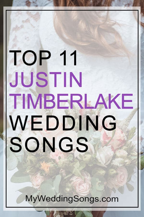 Justin Timberlake Wedding Songs