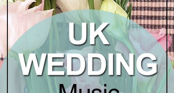 UK Wedding Music Picks