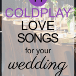 11 Coldplay Love Songs For Your Wedding