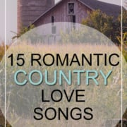 15 Romantic Country Love Songs For Millennial Weddings