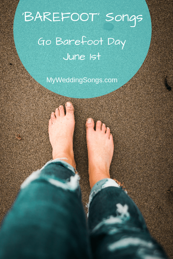 barefoot songs for barefoot day