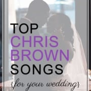 Chris Brown Wedding Songs To Add To Your Playlist