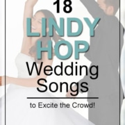 18 Lindy Hop Wedding Songs To Excite The Crowd