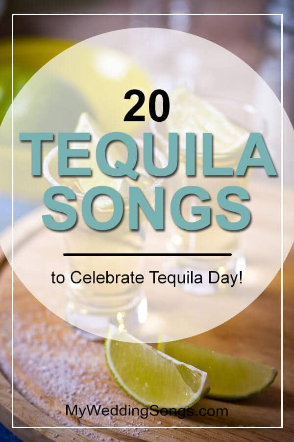 tequila songs to celebrate tequila day