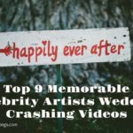 Top 9 Memorable Celebrity Artists Wedding Crashing Videos