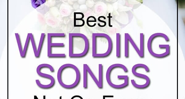 2017 best wedding songs not on every playlist yet