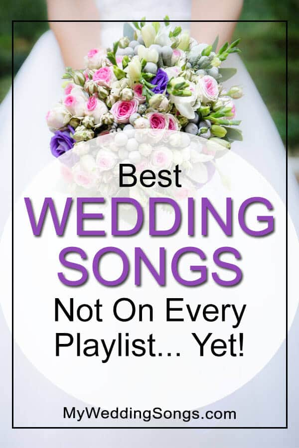 Wedding Recessional Songs 2017.2017 Best Wedding Songs Not On Every Playlist Yet