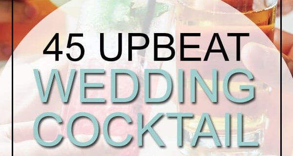 45 Upbeat Wedding Cocktail Hour Songs In Country, R&B