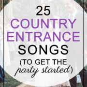 25 Country Entrance Songs To Get The Party Started