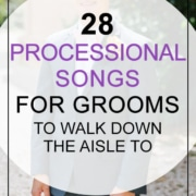 28 Processional Songs For Grooms To Walk Down The Aisle To