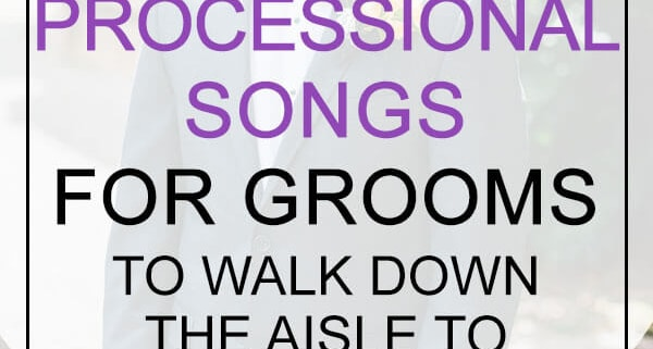 groom processional songs