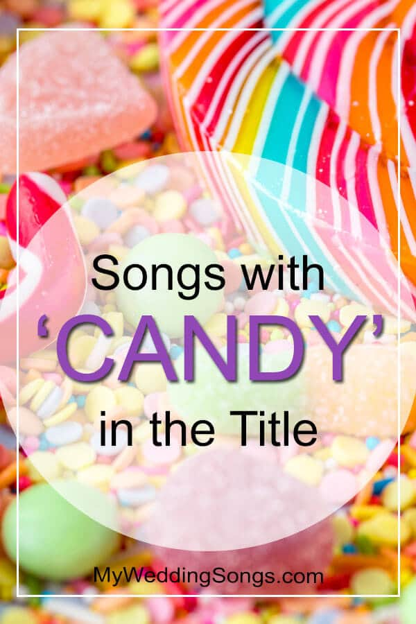 songs with candy in title