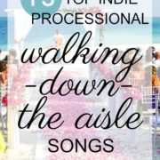 indie processional songs walking down the aisle