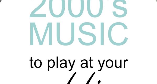 2000s music for weddings