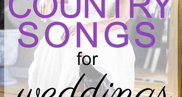 best country songs for weddings