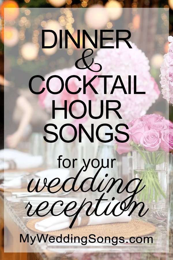 wedding dinner music cocktail hour songs
