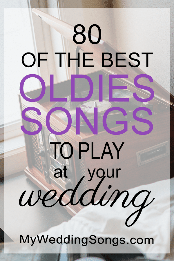best Oldies Songs for Weddings