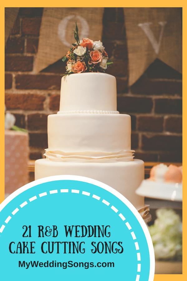 r-n-b wedding cake cutting songs