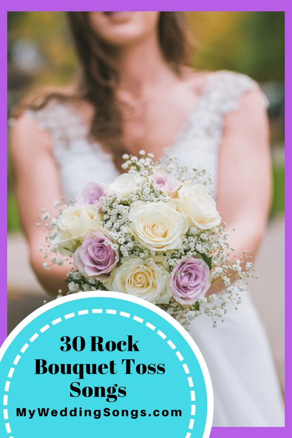 rock bouquet toss songs