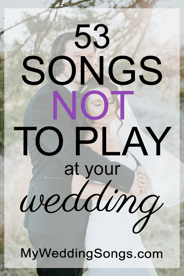 50 Songs Not To Play At Weddings