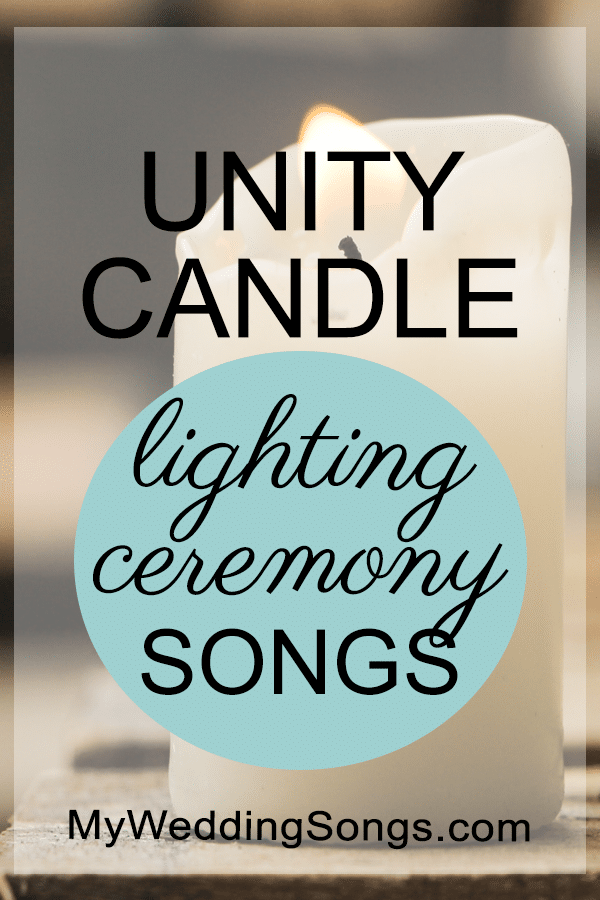 The 60 Best Unity Candle Songs, 2019 | My Wedding Songs