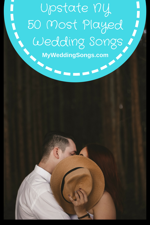 upstate ny most played wedding songs