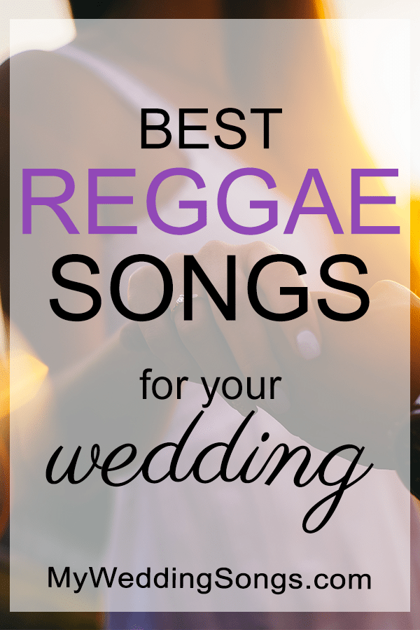 best reggae wedding songs