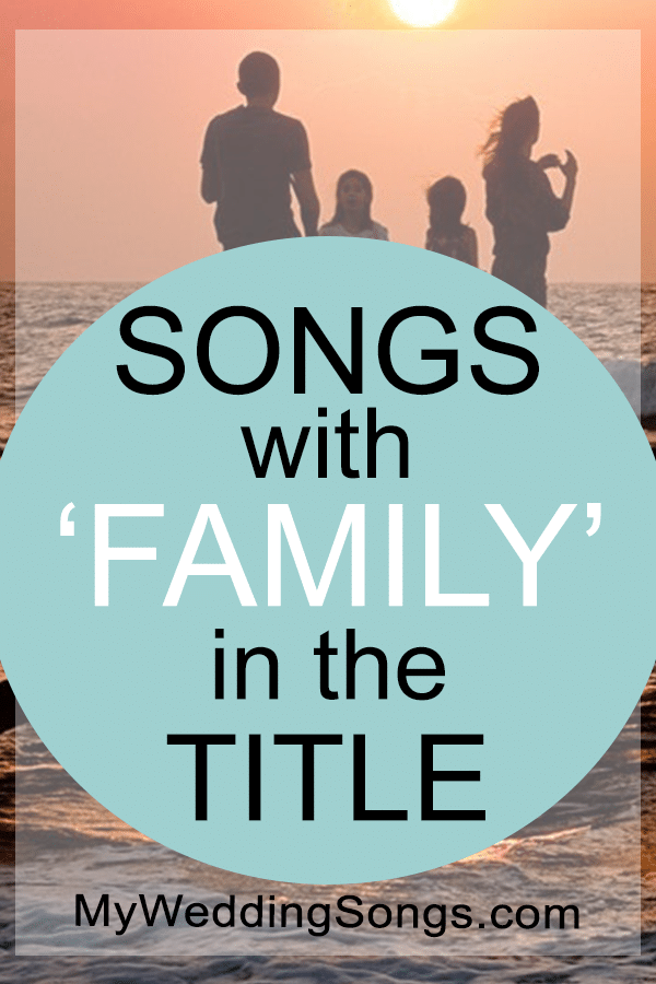 Best Family Songs in Title