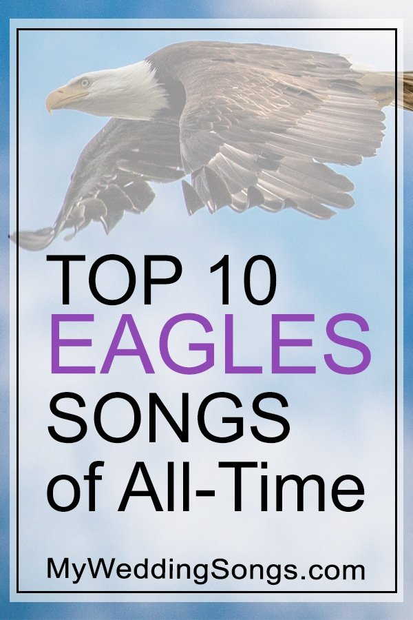 Best Eagles Songs Top 10 All-Time List