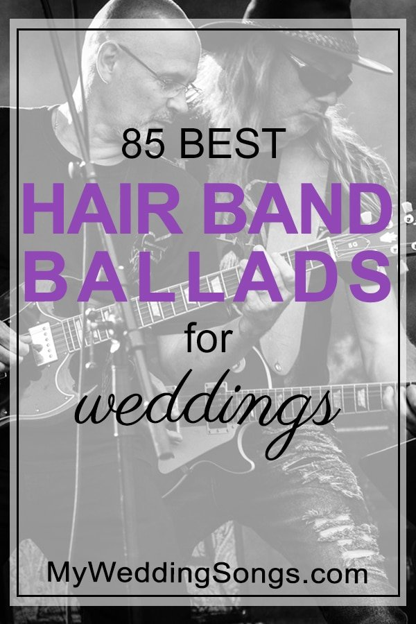Power Ballads From Hair Bands, Best 85 - My Wedding Songs