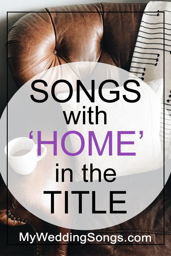 home songs in the title