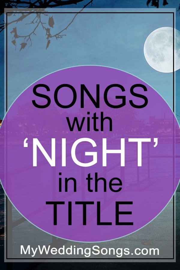 night songs in the title