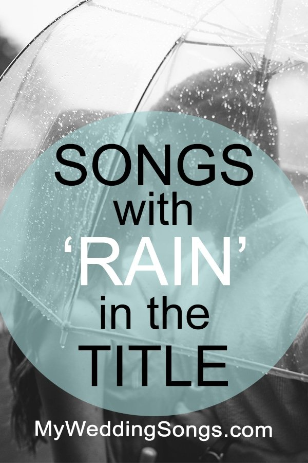 rain songs in the title
