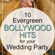10 Evergreen Bollywood Hits For Your Wedding Party